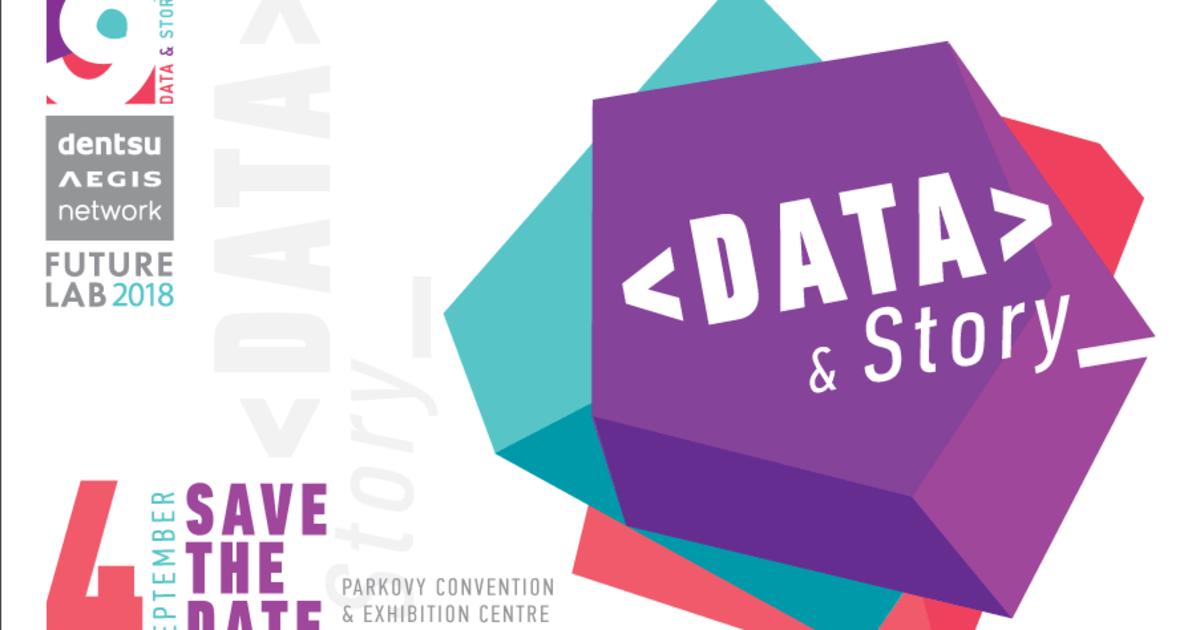 Data&Story – ключевые темы Future Lab 2018 от Dentsu Aegis Network Ukraine.